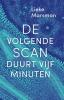 Lieke  Marsman ,Pakket - De volgende scan duurt vijf minuten