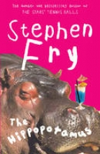 Fry, Stephen The Hippopotamus