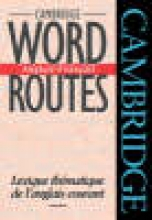 Michael J. McCarthy Cambridge Word Routes Anglais-Francais