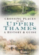 Amy Woolacott Crossing Places of the Upper Thames