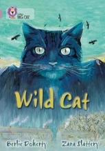 Berlie Doherty,   Zara Slattery Wild Cat