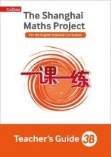 Shanghai Maths - The Shanghai Maths Project Teacher`s Guide 3b