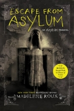 Madeleine Roux Escape from Asylum