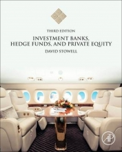 Stowell, David Investment Banks, Hedge Funds, and Private Equity
