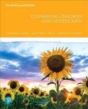 Kress, Victoria E.,   Paylo, Matthew J.,   Stargell, Nicole A. Counseling Children and Adolescents