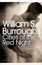 Burroughs, William S Cities Of The Red Night