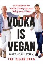 Matt Letten,   Phil Letten Vodka Is Vegan