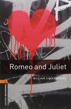 Shakespeare, William Oxford Bookworms Library: Level 2:: Romeo and Juliet Playscript audio pack