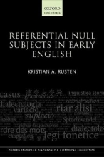 Rusten, Kristian A. Referential Null Subjects in Early English