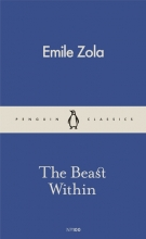Zola, Émile Beast Within