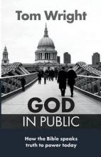 Tom Wright God in Public