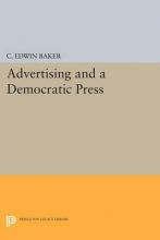 Baker, C. Edwin Advertising and a Democratic Press