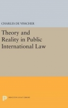 De Visscher, Charles Theory and Reality in Public International Law