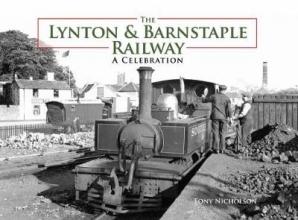 Tony Nicholson The Lynton and Barnstaple Railway