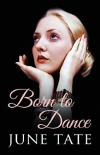 Tate, June Born to Dance