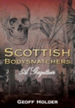 Holder Scottish Bodysnatchers