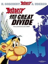 Goscinny, Rene,   Uderzo, Albert Asterix and the Great Divide