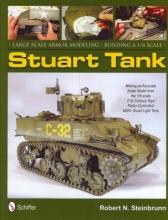 Robert N. Steinbrunn Large Scale Armor Modeling: Building a 1/6 Scale Stuart Tank