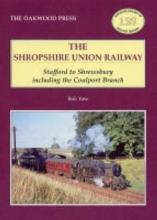 Bob Yate Shropshire Union Railway