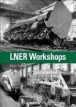 Tuffrey, Peter,LNER Workshops