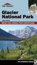 Jean Arthur Top Trails: Glacier National Park