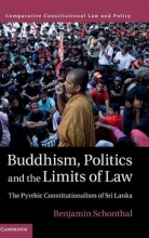 Schonthal, Benjamin Buddhism, Politics and the Limits of Law