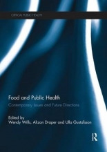 Wendy (University of Hertfordshire, UK) Wills,   Alizon (University of Westminster, UK) Draper,   Ulla (University of Roehampton, UK) Gustafsson Food and Public Health