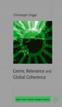C. Unger Genre, Relevance and Global Coherence