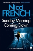 Nicci French , Sunday Morning Coming Down