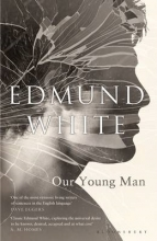 White, Edmund Our Young Man