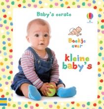 Baby`s Eerste Boekje over Kleine Baby`s