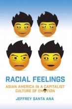 Santa Ana, Jeffrey Racial Feelings