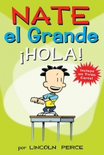 Peirce, Lincoln Nate el grande hola! Big Nate Hello!
