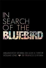 D`rivera, Franco In Search of the Bluebird