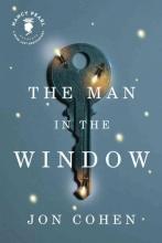 Cohen, Jon The Man in the Window
