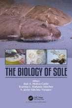 Jose A. Munoz-Cueto,   F. Javier Sanchez Vazquez The Biology of Sole