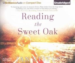 Stites, Jan Reading the Sweet Oak