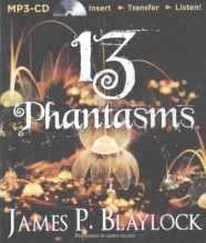 Blaylock, James P. 13 Phantasms