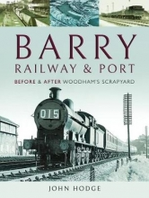 John Hodge Barry, Its Railway and Port