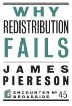 Piereson, James Why Redistribution Fails