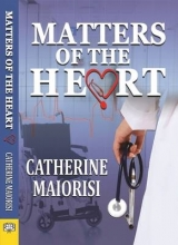 Maiorisi, Catherine Matters of the Heart