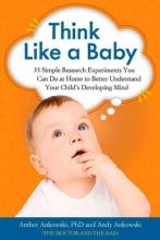 Amber Ankowski,   Andy Ankowski Think Like a Baby