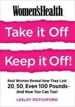Lesley Rotchford Women`s Health Take It Off, Keep It Off!