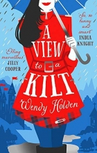 Holden Wendy Holden A View to a Kilt