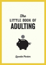 Quentin Parker The Little Book of Adulting