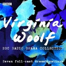 Virginia Woolf , The Virginia Woolf BBC Radio Drama Collection