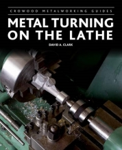 Clark, David A Metal Turning on the Lathe