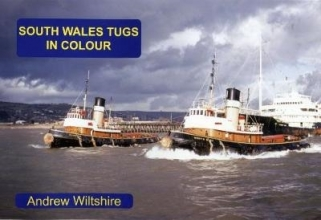 Andrew Wiltshire South Wales Tugs in Colour