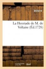 Voltaire La Henriade de M. de Voltaire (Éd.1728)