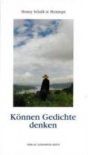Schalk te Hennepe, Henny Können Gedichte Denken